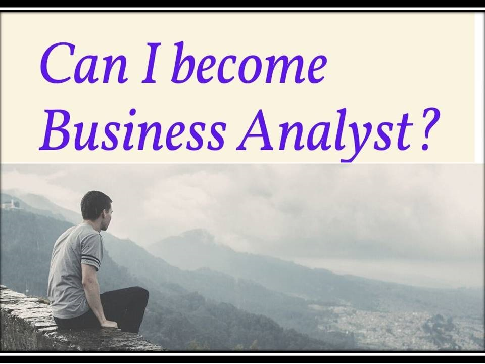 Can I become a Business Analyst