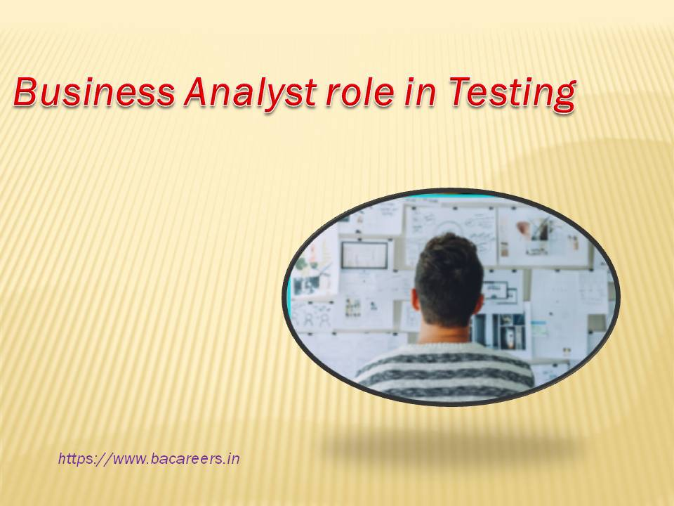 Business Analyst Role in Testing