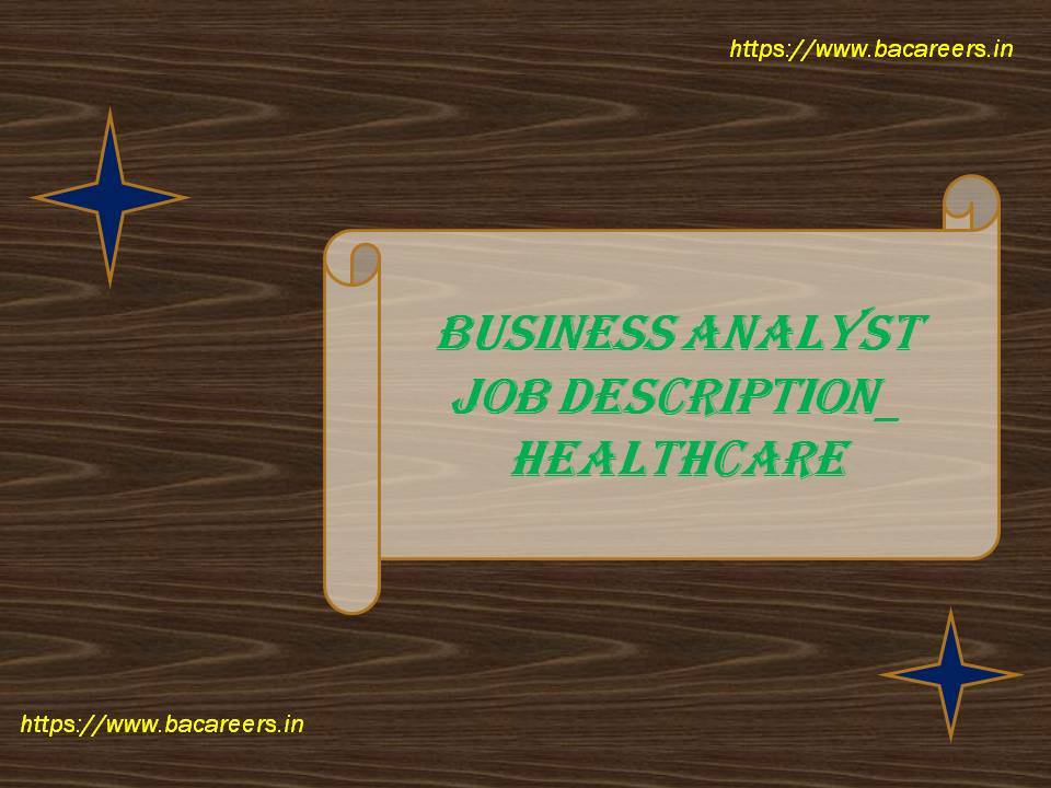Business Analyst Job Description in Health Care