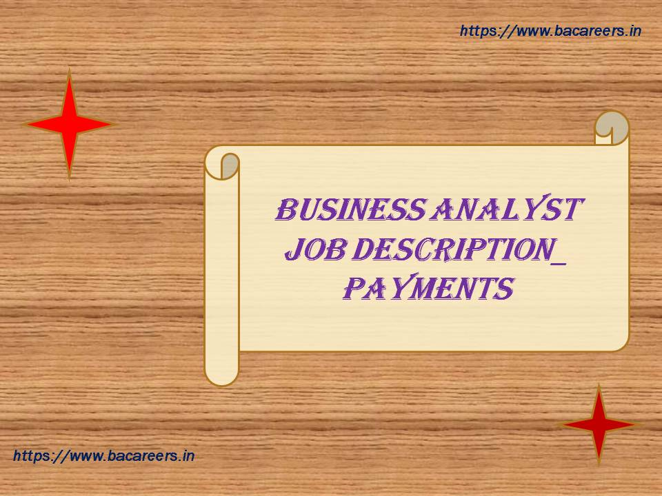 Business Analyst Job Description in Payments